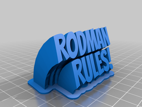 Rodman My Customized Sweeping 2-line name plate (text)
