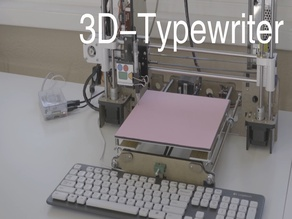 Making a Typewriter from your old 3D printer