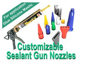 Customizable Sealant Gun Nozzles