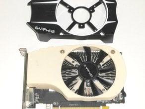 Sapphire R7 260X  FAN duct for PCI-E x1 riser