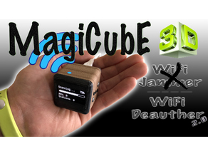 "MagiCubE - ""WiFi Deauther"" (Wi-Fi Jammer)"