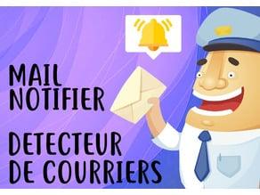 Mail Notifier (Electronic project) / Detecteur de Courriers