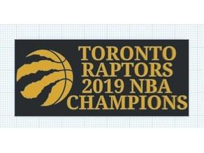 Toronto Raptors NBA Champions Plaque