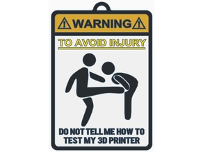 Warning Sign 3D Printer Test (Kicking Version)