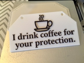 IDrinkCoffeeForYourProtection