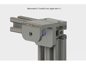 Micromake C1 upper idler (for Core XZ modification)