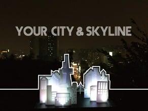 Your City & Skyline