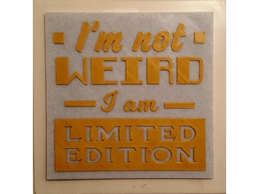 Limited Edition Sign