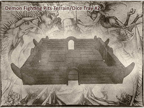 Demon Fighting Pits Terrain or Dice Tray For Dungeons & Dragons, Pathfinder, Warhammer Tabletop Gaming