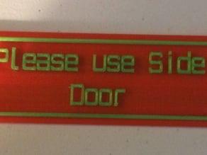 Please use Side door- sign