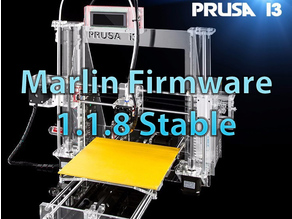 Marlin 1.1.8 Stable Release for Sunhokey Prusa i3 (configs)