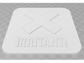 Irritant Signage