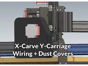 X-Carve Y-Carriage Wiring + Dust Covers