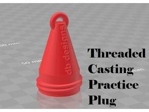 Threaded Casting Practice Plug