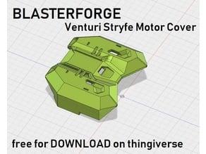 Blasterforge Venturi Stryfe Motor Cover