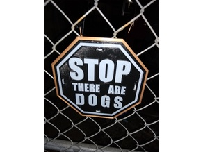 STOP there are DOGS SIGN 2