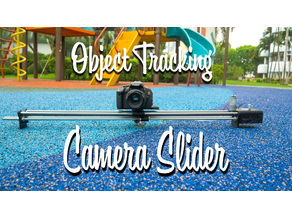 Object tracking camera slider