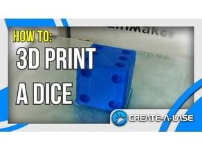 3D Print a Dice