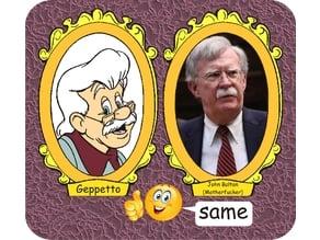 Geppetto & John Bolton (same)