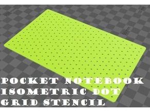 Pocket Notebook Isometric Dot Grid Stencil