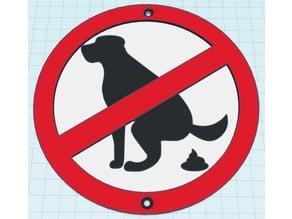 Anti-Poop Sign