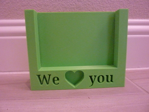 """We love you"" Picture frame for 4 x 6 picture"