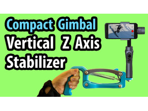 Compact Gimbal Vertical Z ( 4th ) Axis Stabilizer