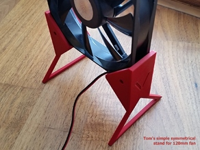 Tom's simple symmetrical stand for 120mm fan (V1)