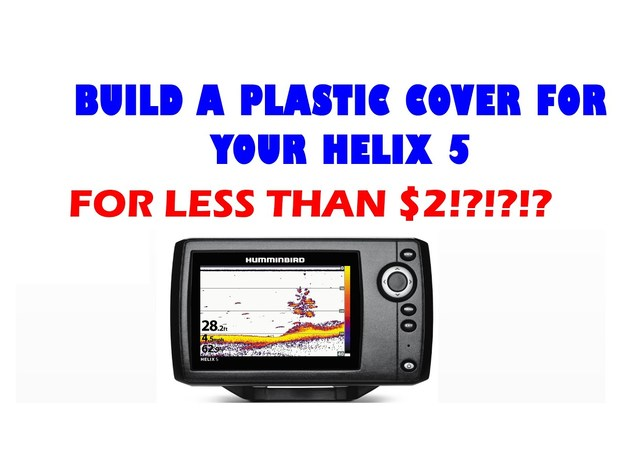 Hard Cover For the Humminbird Helix 5 by jstoezel - Thingiverse