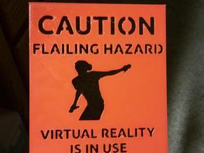 Flailing Hazard VR