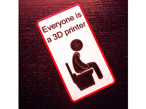 Everyone is a 3D printer, remix