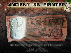 "Ancient ""3d printing"" Technique (Cylinder Seal VA-243)"