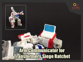 Arm Communicator for Transformers Siege Ratchet