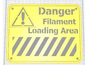 Filament Warning sign