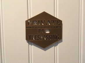 """PRIVATE NO TRESPASSING"" Bedroom Door Sign"