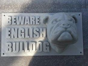 Warning board Beware English Bulldog
