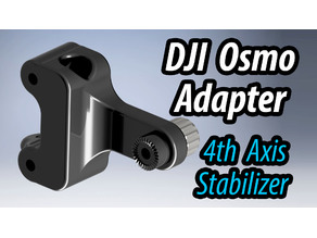 Osmo Adapter for 4th Axis Stabilizer