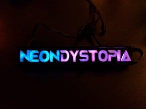 Neon Dystopia fan art neon sign