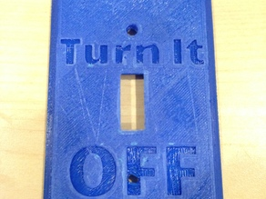 Turn It OFF - Light Switch Cover