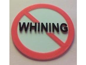 No Whining Token