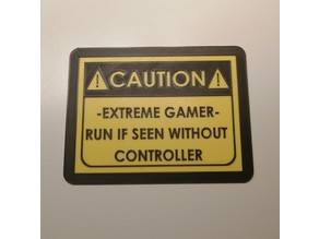 Warning signal ( Extreme Gamer)