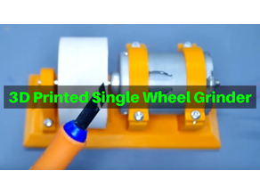 3D Printed Single Wheel Grinder