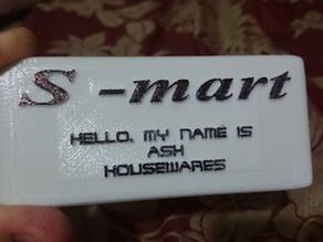 Evil Dead - Ash Housewares Name Tag