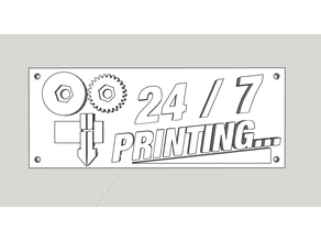 Prusa i3 LCD replacement sign 24 / 7 printing... GEEETECH