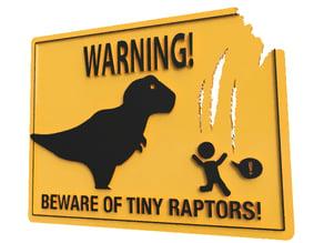 Beware of tiny raptors! warning sign