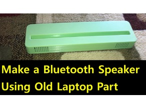 Bluetooth Speaker Using Old Laptop Part