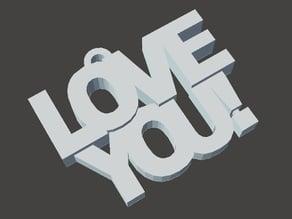 Love You Keychain Remix
