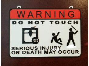 DO NOT TOUCH - Sign with tabs