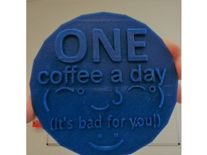 One Coffee a Day Coaster