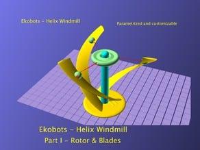 Ekobots - Helix Windmill - Part I